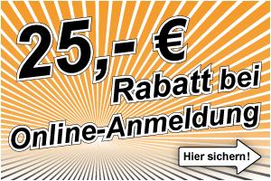 25 Euro Rabatt bei Online-Anmeldung